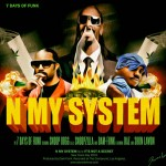 7 Days of Funk (Snoop Dogg & Dam-Funk) – 'N My System' + 'It's Not A Secret'