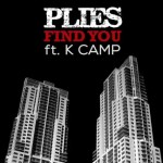 Plies – 'Find You' (Feat. K Camp)