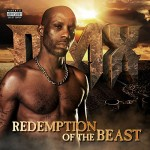 DMX Announces 8th Album 'Redemption Of The Beast' (Cover & Track List)