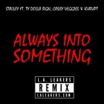 Stalley – 'Always Into Something (Remix)' (Feat. Ty Dolla $ign, Casey Veggies & Kurupt)