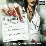 Mixtape: B Real & Dr. Greenthumb – 'The Prescription'