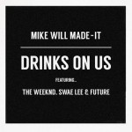The Weeknd – 'Drinks On Us' (Remix)