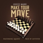 Gucci Mane – 'Make Yo Move' (Feat. Quavo)
