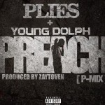 plies-truffle-butter-preach-trap-queen-remixes