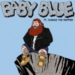action-bronson-baby-blue-feat-chance-the-rapper