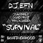 dj-efn-survival-feat-juvenile-dead-prez-trick-daddy