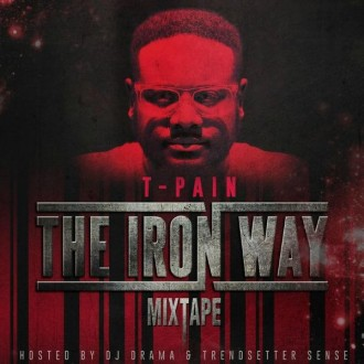 mixtape-t-pain-the-iron-way