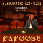 incarcerated papoose