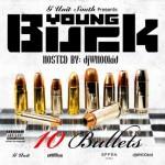 Mixtape: Young Buck – '10 Bullets'
