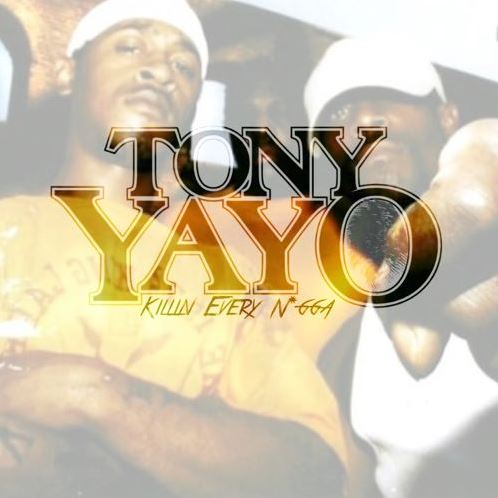 tony-yayo-killin-every-ngga