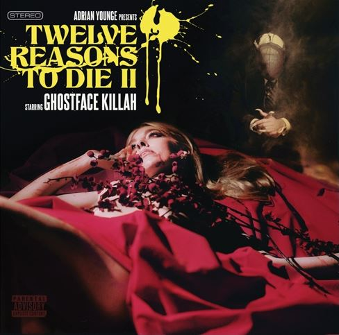 Ghostface Killah Twelve Reasons To Die Ii Album Cover