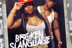 New Music: Papoose & Remy Ma – 'Broken Slanguage'