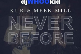 new-music-meek-mills-kurs-never-before