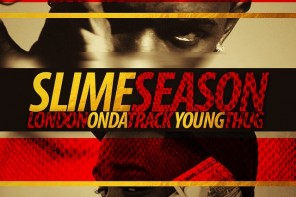 Young Thug Announces 'Slime Season' Mixtape With London On Da Track (Pushed Back)