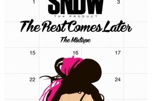New Mixtape: Snow Tha Product – 'The Rest Comes Later'