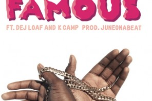 New Music: IamSu! – 'Famous' (Feat. DeJ Loaf & K Camp)