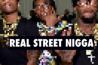 real street nigga