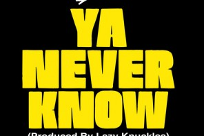 New Music: Stro – 'Ya Never Know'