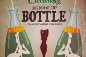 New Music: Curren$y – 'Bottom Of The Bottle' (Feat. August Alsina & Lil Wayne)