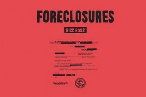 New Music: Rick Ross – 'Foreclosures'; Announces 'Black Dollar' Release Date
