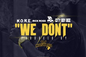 New Music: N.O.R.E. – 'We Don't' (Feat. Rick Ross, Ty Dolla $ign & City Boy Dee)