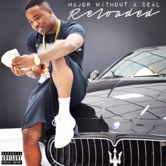 troy ave major withou a deal reloaded