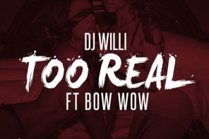 New Music: Bow Wow – 'Too Real'