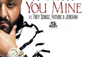 New Video: DJ Khaled – 'You Mine' (Feat. Trey Songz, Future & Jeremih)