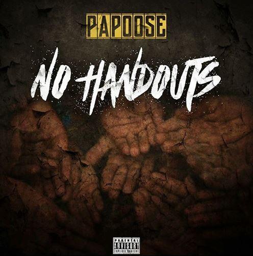 papoose no handouts