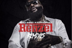 New Mixtape: Rick Ross – 'Renzel Remixes'