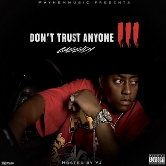 cassidy dont trust anyone 3