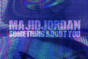 New Music: Majid Jordan – 'Something About You'