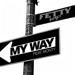 fetty wap my way