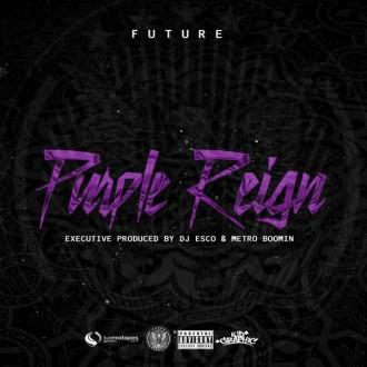 future purple reign mixtape