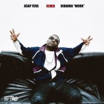 New Music: A$AP Ferg – 'Work' (Remix)