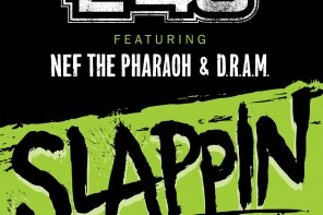 New Music: E-40 – 'Slappin' (Feat. Nef The Pharoah & D.R.A.M)