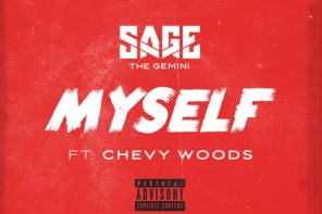 New Music: Sage The Gemini – 'Myself' (Feat. Chevy Woods)