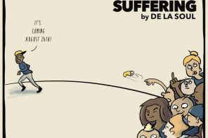 New EP: De La Soul – 'For Your Pain & Suffering'