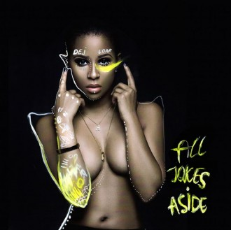 dej loaf all jokes aside artwork