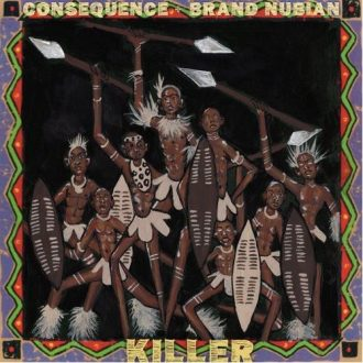 conequence killer feat brand nubian