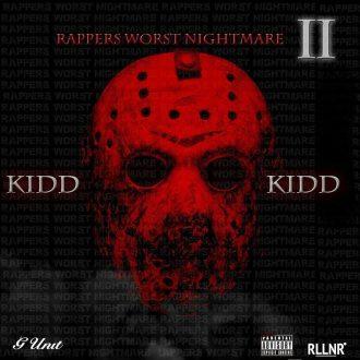 kidd kidd rappers worst nitemare 2