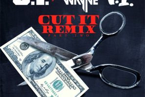 New Music: O.T. Genasis – 'Cut It (Remix)' (Feat. T.I. & Lil Wayne)