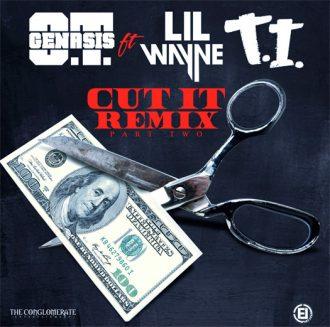 ot genasis cut it remix feat ti lil wayne