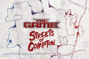 The Game Announces A&E Network Documentary Series & Soundtrack 'Streets of Compton' (Track List)