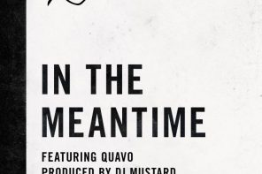 New Music: G-Eazy – 'In The Meantime' (Feat. Quavo) + 'So Much Better' (Feat. Playne James)