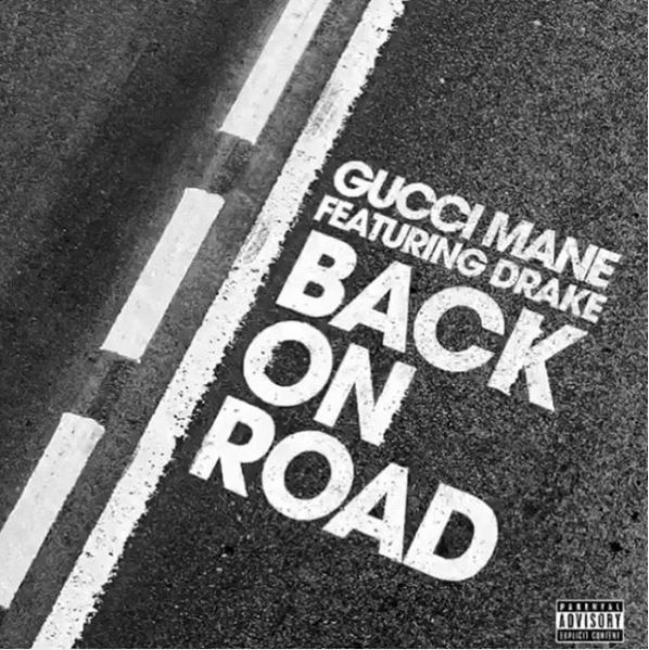 gucci mane back on road feat drake