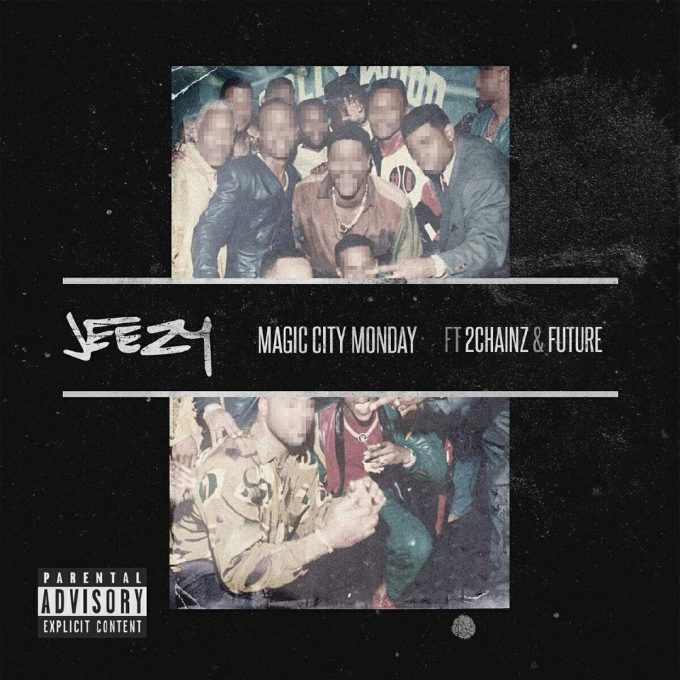 jeezy magic city monday feat 2 chainz futue