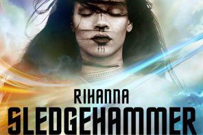 New Video: Rihanna – 'Sledgehammer'