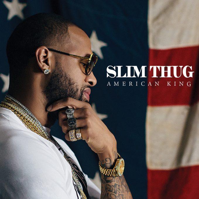 slim thug american king