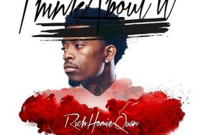 New Music: Rich Homie Quan – 'Think About It'